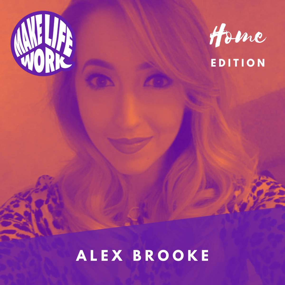 Make Life Work 14 - Alex Brooke