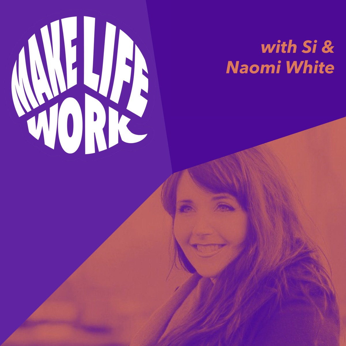 Make Life Work 6 - Naomi White