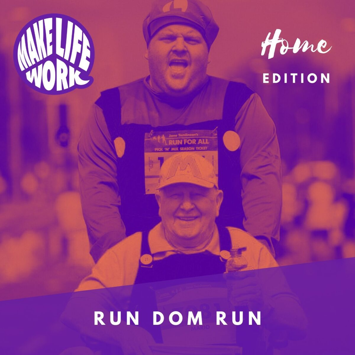 Make Life Work 13 - Run Dom Run
