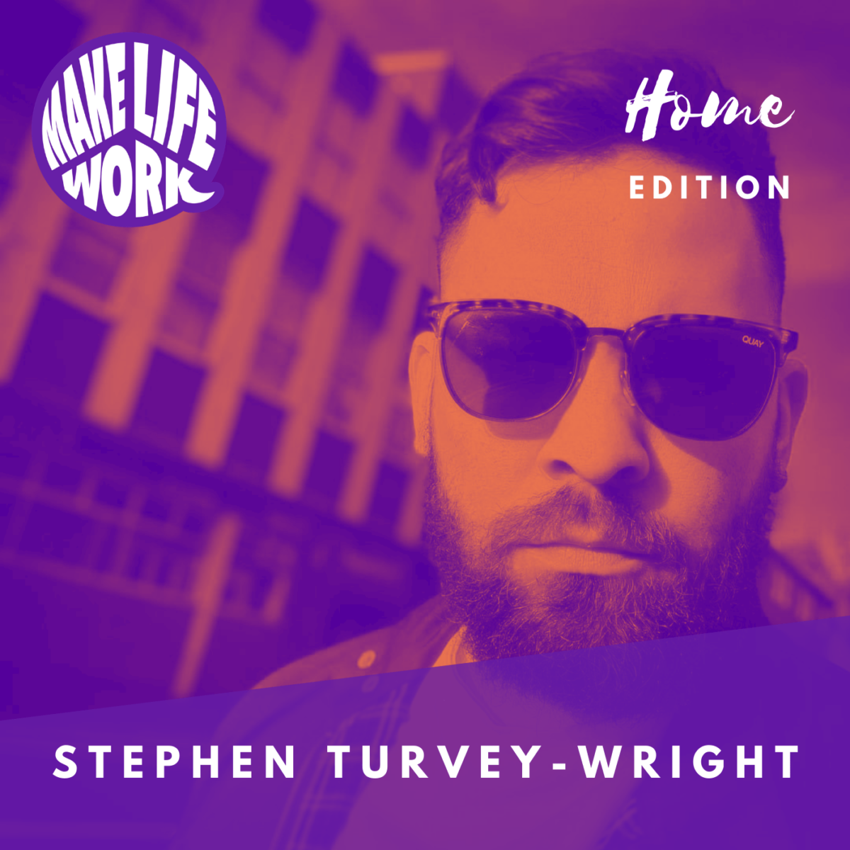 Make Life Work 12 - Stephen Turvey Wright